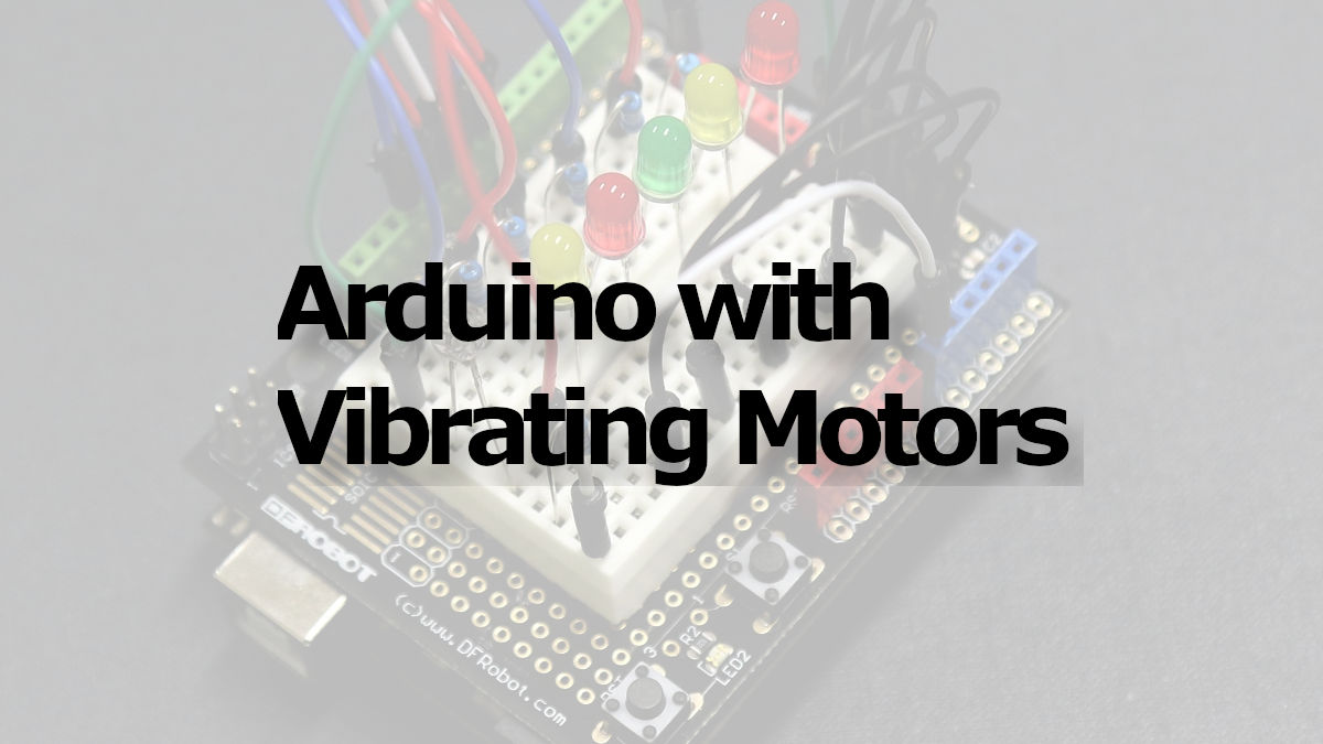 Arduino plus a vibrating coin motor