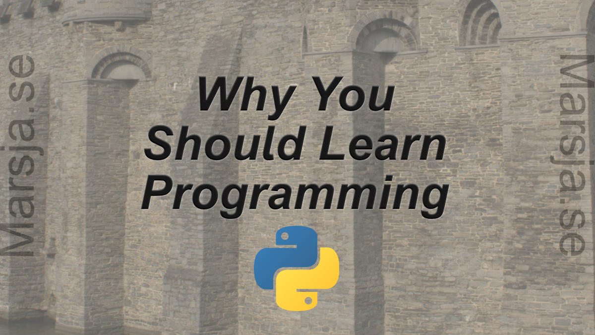 Every Psychologist Should Learn Programming