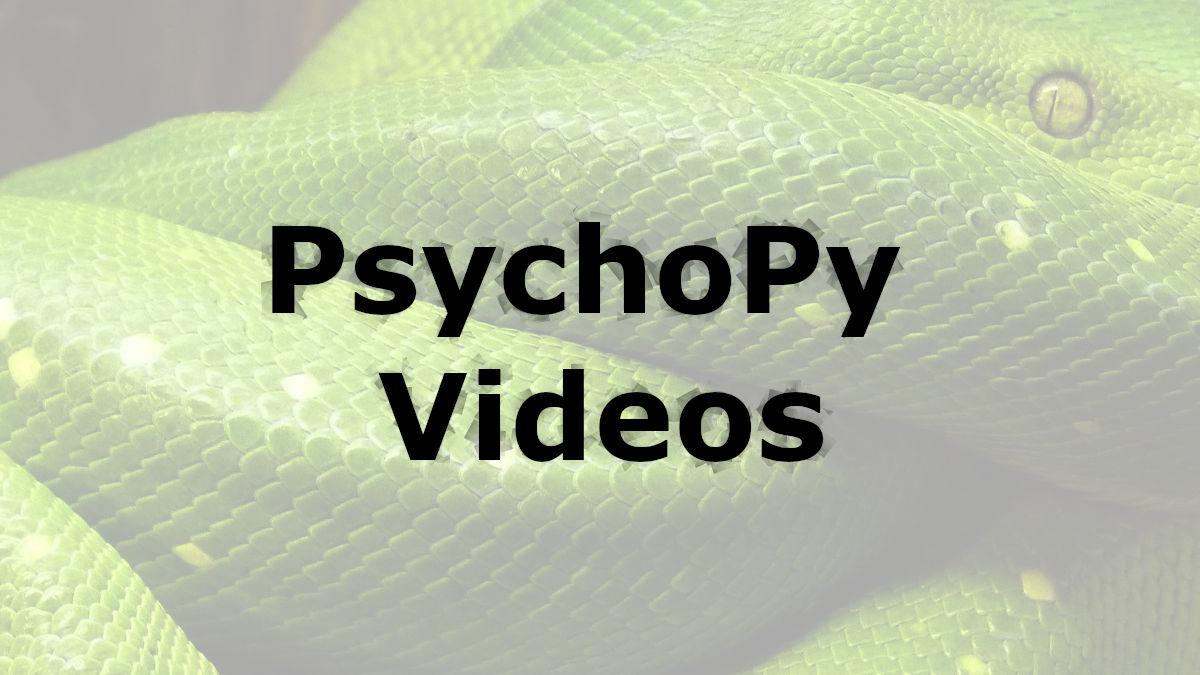 psychopy tutorials - videos
