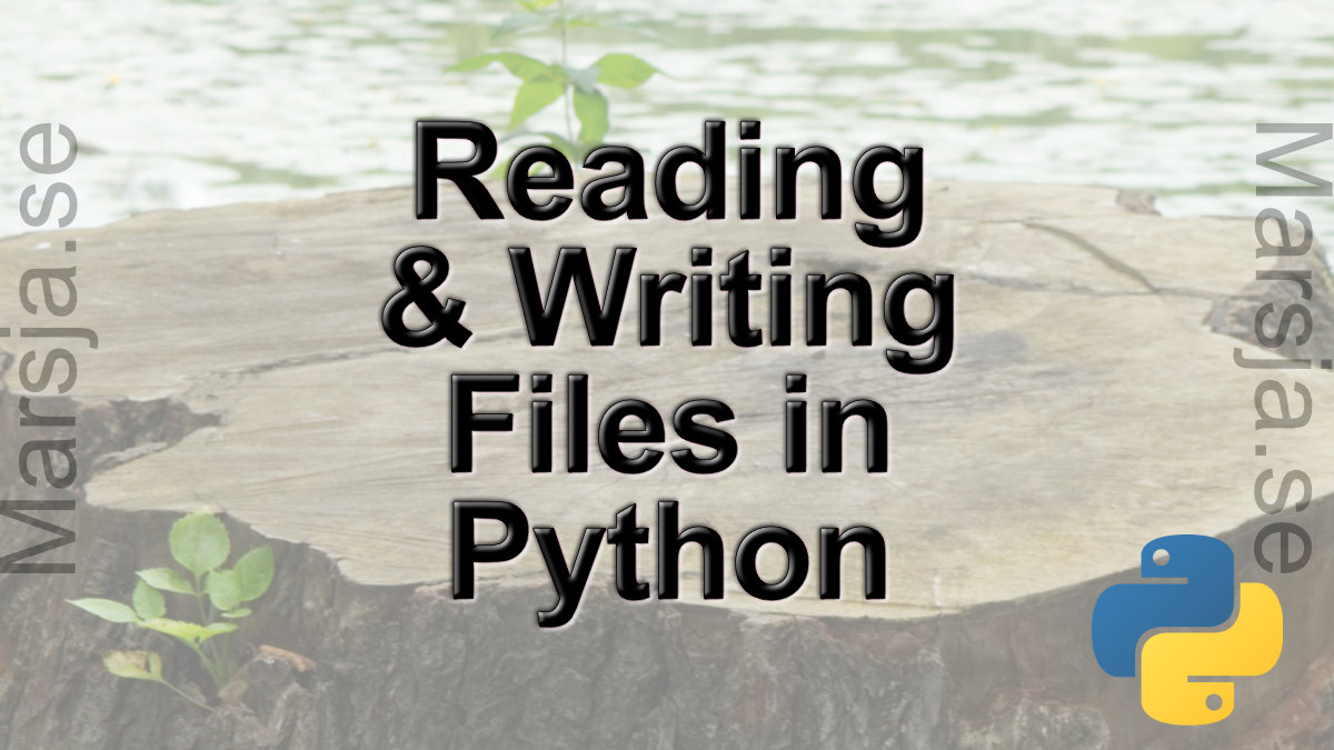 How to Read a File in Python, Write to, and Append, to a File