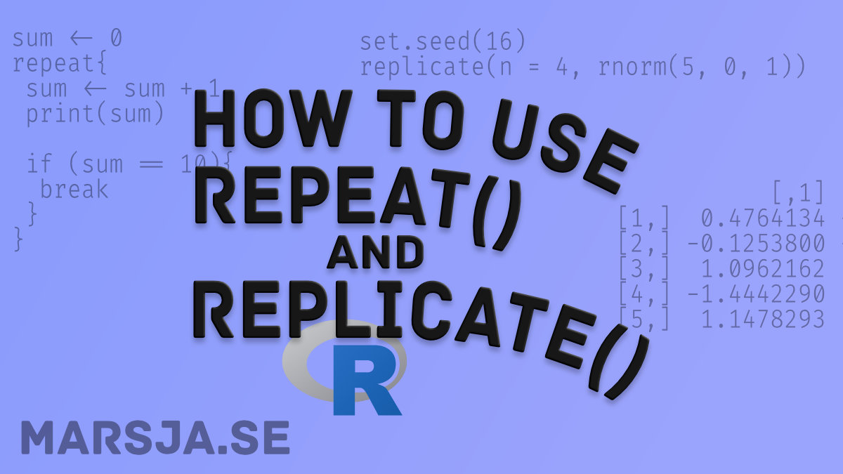 How to use the Repeat and Replicate functions in R
