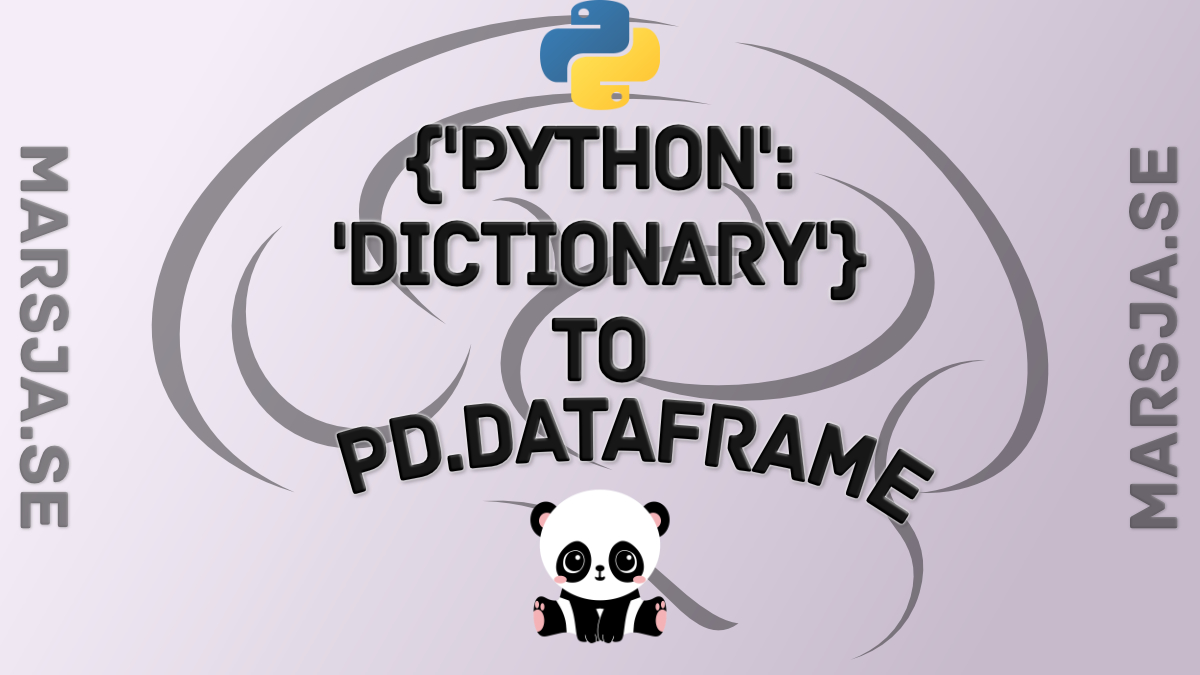 How to Convert a Python Dictionary to a Pandas DataFrame