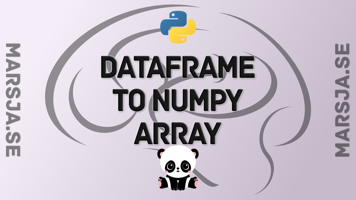 transform dataframe to numpy array