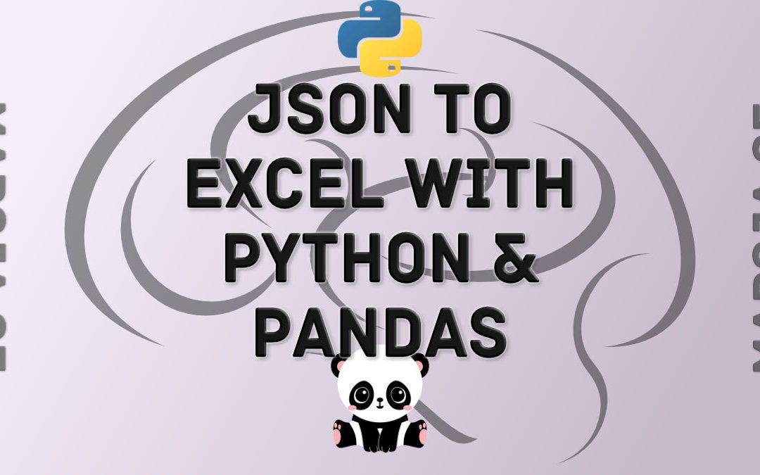 How to Convert JSON to Excel in Python with Pandas