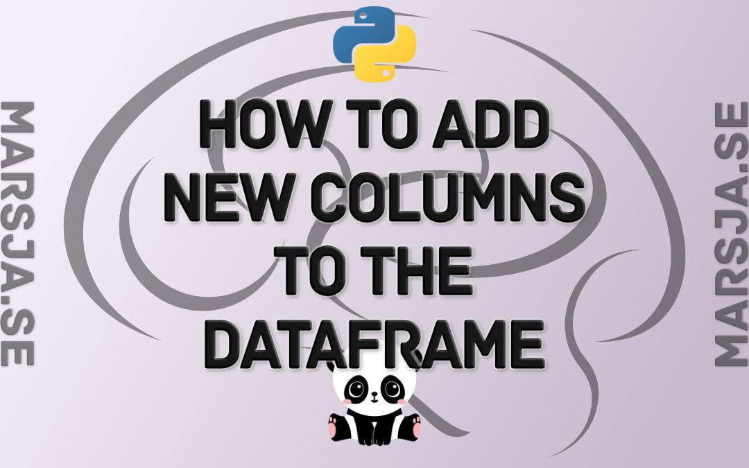 Adding New Columns to a Dataframe in Pandas (with Examples)