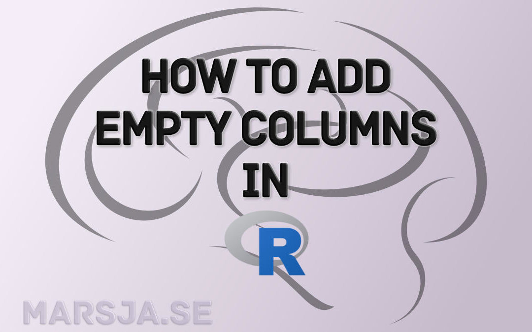 How to Add an Empty Column to a Dataframe in R (with tibble)