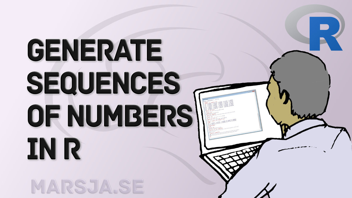 How to Generate a Sequence of Numbers in R with :, seq() and rep()