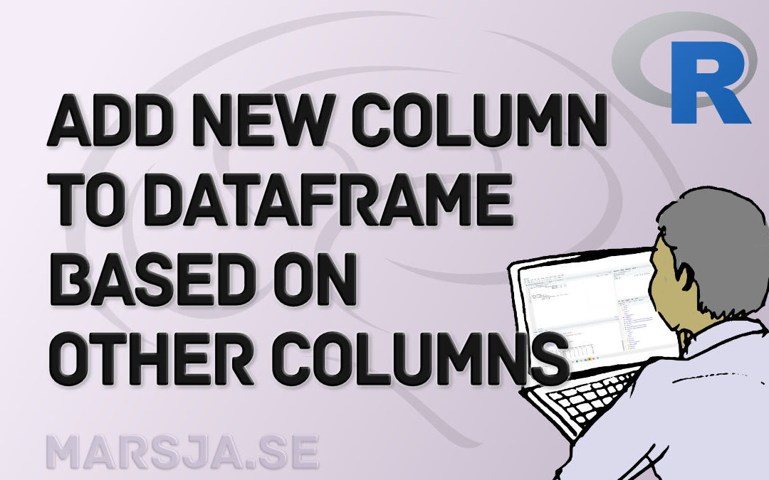 R: Add a Column to Dataframe Based on Other Columns with dplyr