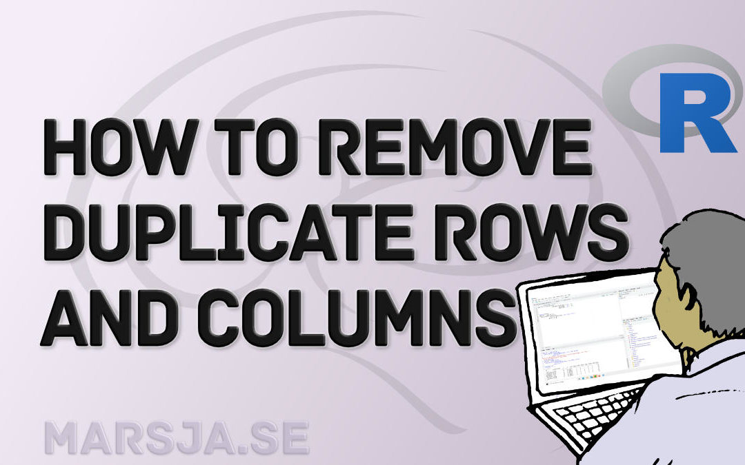 How to Remove Duplicates in R – Rows and Columns (dplyr)