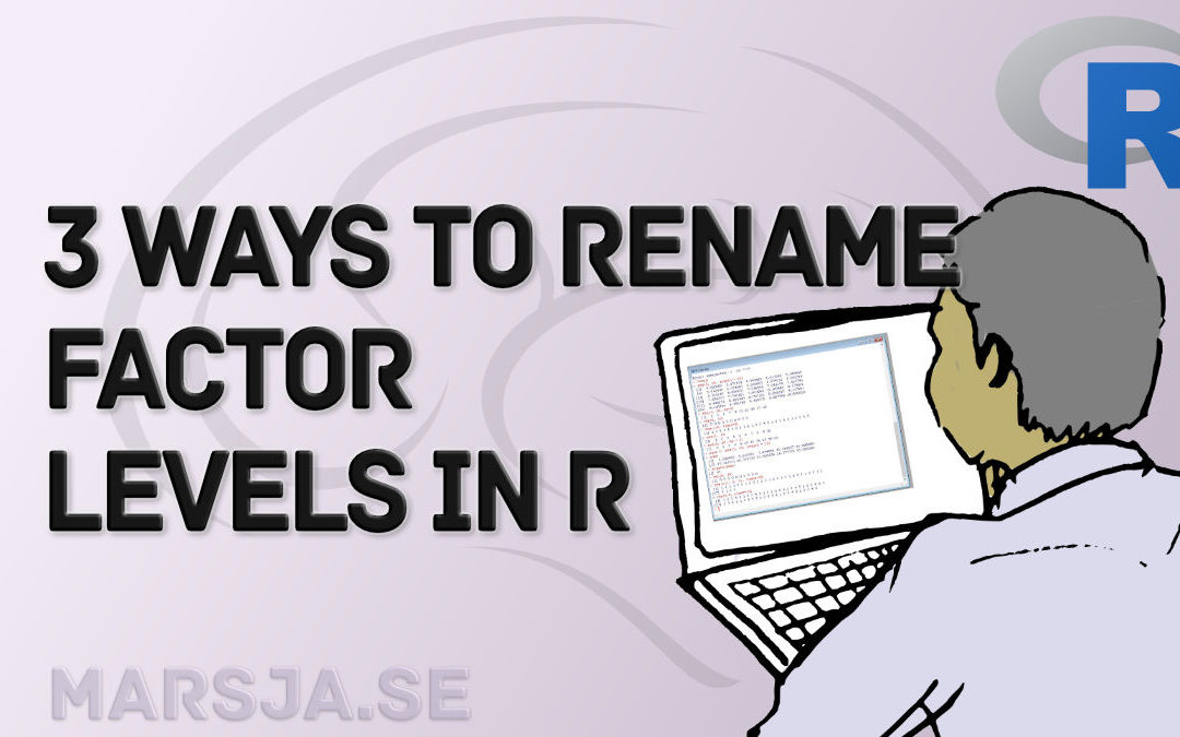 How to Rename Factor Levels in R using levels() and dplyr