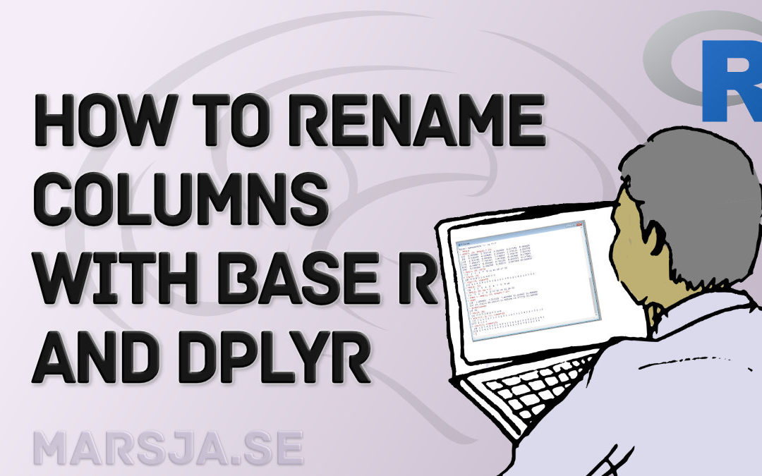 How to Rename Column (or Columns) in R with dplyr