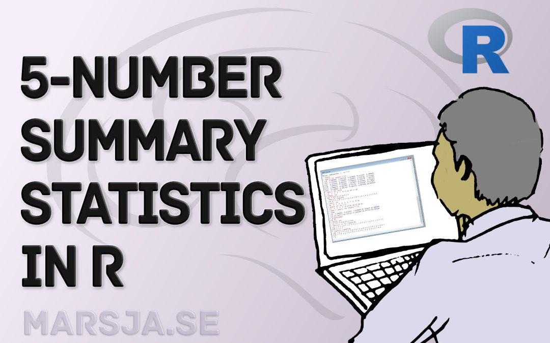 How to Calculate Five-Number Summary Statistics in R