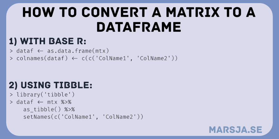 Two methods to convert a matrix to a dataframe