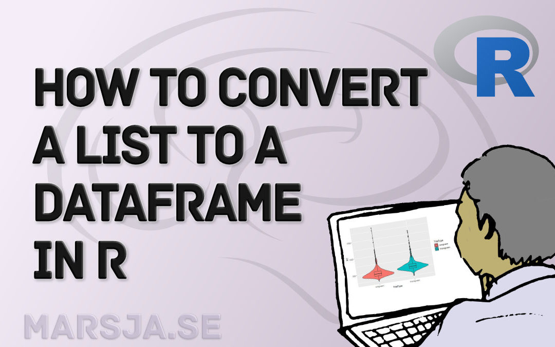 How to Convert a List to a Dataframe in R – dplyr