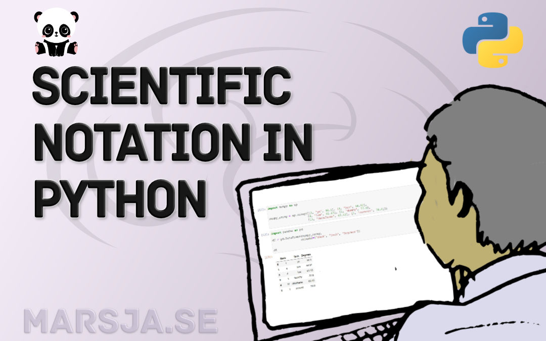 Python Scientific Notation & How to Suppress it in Pandas and NumPy